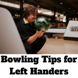 Bowling Tips for Left Handers