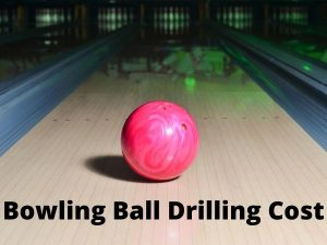 Bowling Ball Drilling Cost